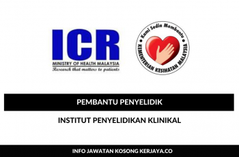 Institut Penyelidikan Klinikal ~ Pembantu Penyelidik