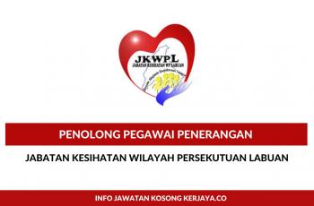 Jabatan Kesihatan Wilayah Persekutuan Labuan ~ Penolong Pegawai Penerangan