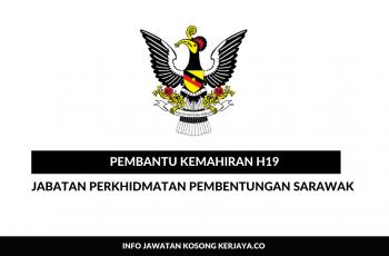 Jabatan Perkhidmatan Pembentungan Sarawak ~ Pembantu Kemahiran