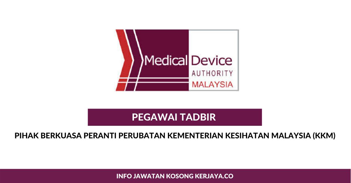 Jawatan Kosong Terkini Pihak Berkuasa Peranti Perubatan Kementerian Kesihatan Malaysia Pegawai Tadbir Kerja Kosong Kerajaan Swasta