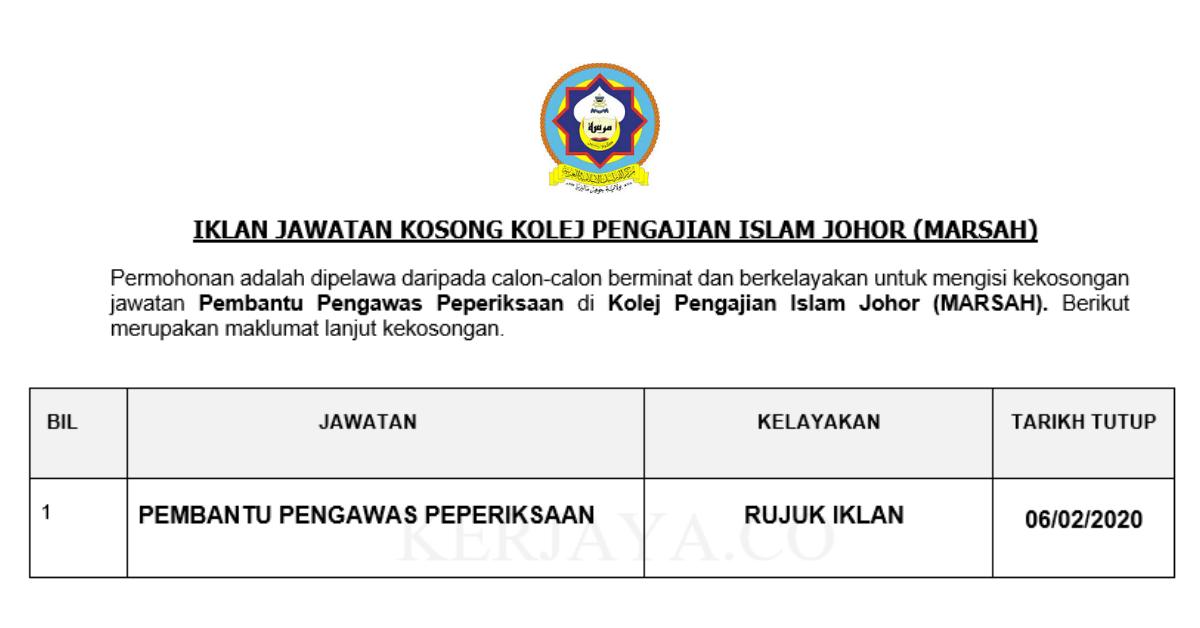 Jawatan Kosong Terkini Kolej Pengajian Islam Johor Marsah Pembantu Pengawas Peperiksaan Kerja Kosong Kerajaan Swasta