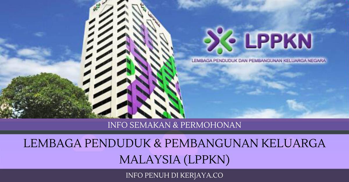 Lembaga Penduduk & Pembangunan Keluarga Malaysia (LPPKN) ~ Pembantu Operasi, Pegawai Farmasi, Pen.Peg Farmasi & Pelbagai Jawatan