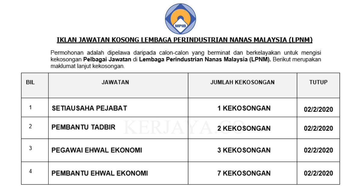 Lembaga Perindustrian Nanas Malaysia (LPNM) ~ Pembantu Tadbir, Setiausaha Pejabat, Pembantu Ehwal Ekonomi & Pelbagai Jawatan