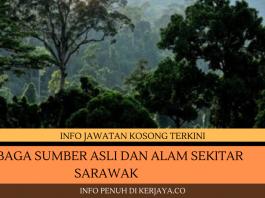 Lembaga Sumber Asli dan Alam Sekitar Sarawak ~ Pembantu Tadbir, Pembantu Awam, Pembantu Penguatkuasa & Penolong Pegawai Kawalan Alam Sekitar