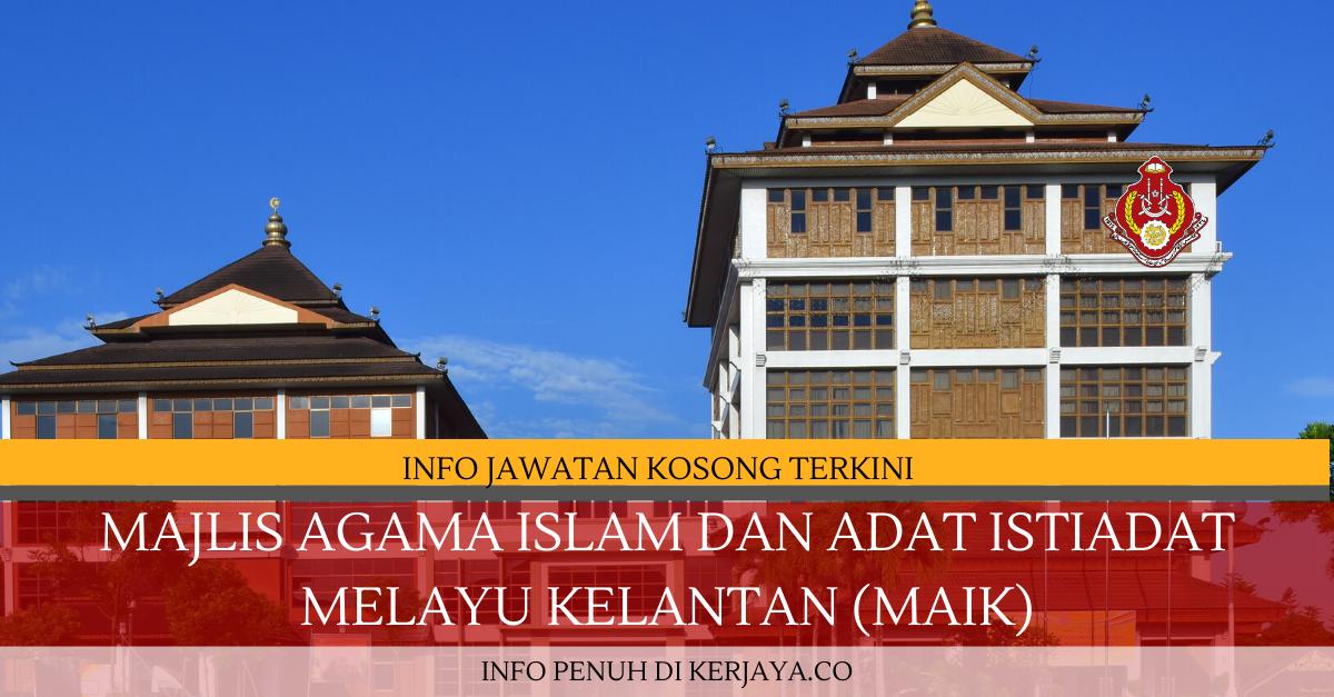 Majlis Agama Islam dan Adat Istiadat Melayu Kelantan (MAIK) ~ Imam & Bilal
