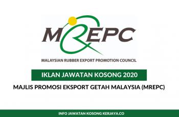 Majlis Promosi Eksport Getah Malaysia (MREPC) ~ Pembantu Tadbir, Eksekutif & Pelbagai Jawatan