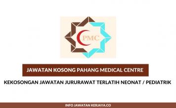 Pahang Medical Centre ~ Jururawat Terlatih Neonat / Pediatrik