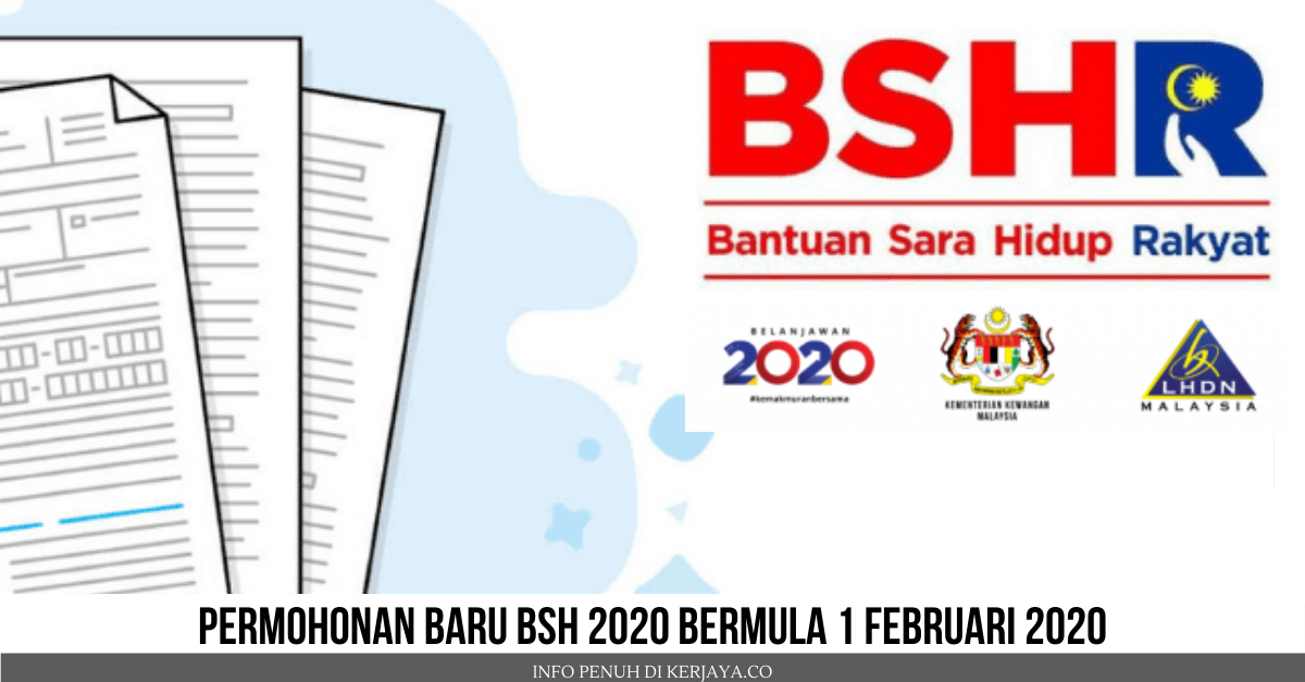 Permohonan Baru Bsh 2020 Secara Online Download Borang