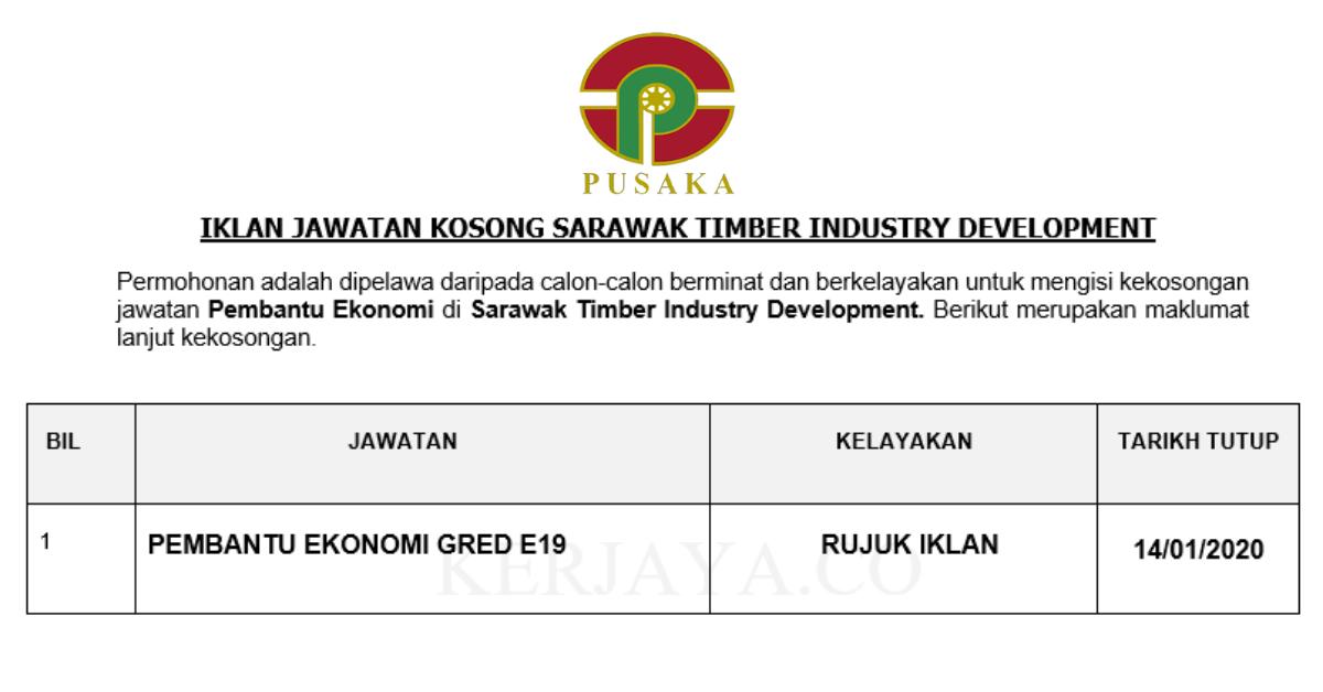 Jawatan Kosong Terkini Sarawak Timber Industry Development Pembantu Ekonomi Kerja Kosong Kerajaan Swasta