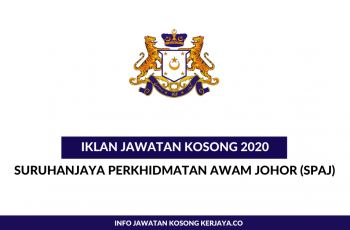Suruhanjaya Perkhidmatan Awam Johor (SPAJ) ~ Pembantu Tadbir, Pembantu Operasi & Pelbagai Jawatan