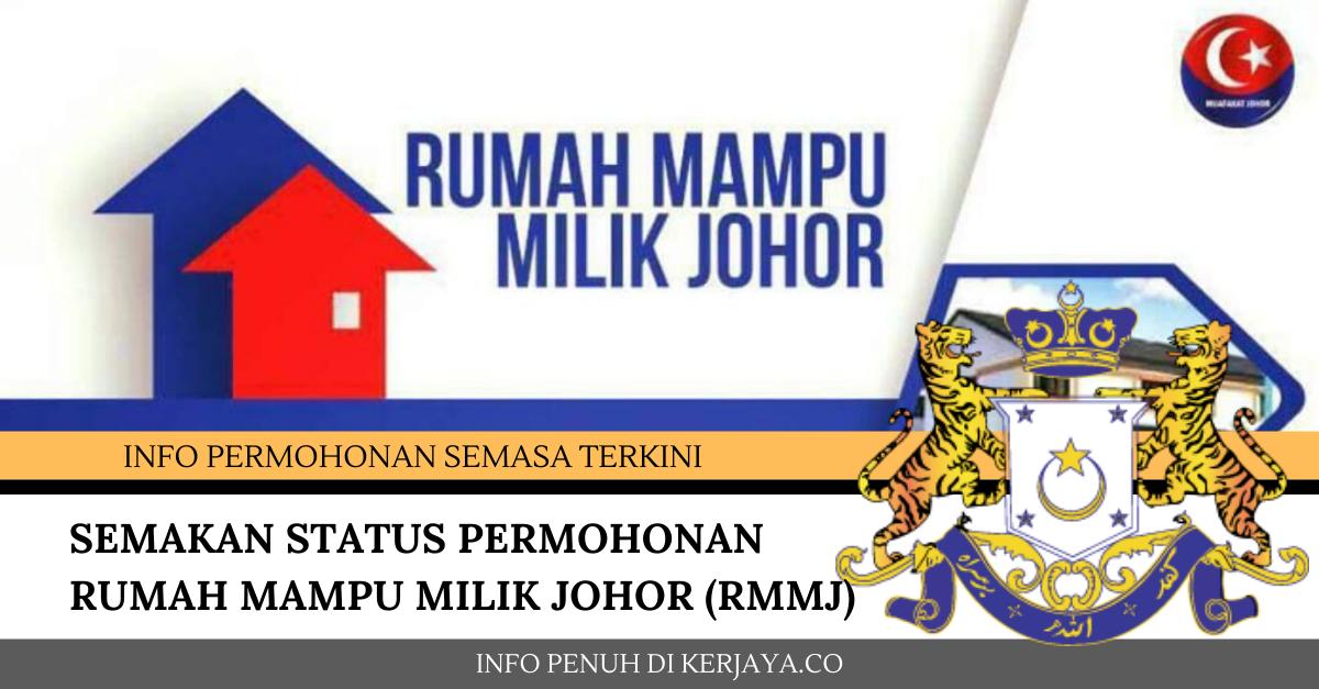 Semakan Status Permohonan Rumah Mampu Milik Johor Rmmj Online 2020