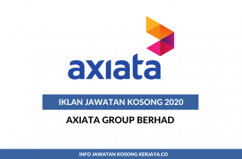 Axiata Group Berhad ~ Pelbagai Kekosongan Jawatan