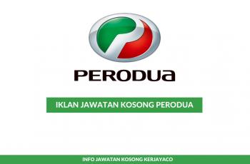 Perodua ~ Pembantu Pengurus
