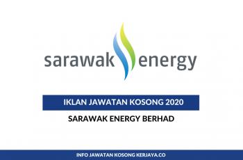 Sarawak Energy Berhad ~ Pelbagai Jawatan 2020