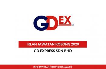 GD Express ~ Pelbagai Kekosongan Jawatan