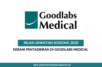 Goodlabs Medical ~ Kerani Pentadbiran