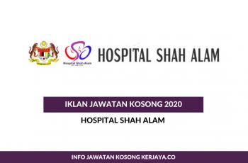 Hospital Shah Alam ~ Pegawai Khidmat Pelanggan, Pembantu Perawatan Kesihatan & Penolong Pegawai Teknologi Maklumat