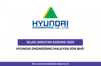 Hyundai Engineering Malaysia ~ HR Assistant