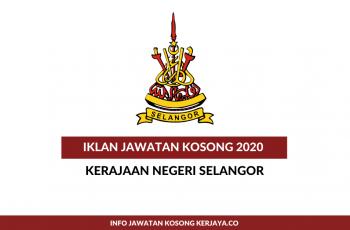 Kerajaan Negeri Selangor (SUK Selangor) ~ Penolong Pegawai Tadbir, Pembantu Awam, Pembantu Operasi & Pelbagai Jawatan