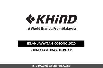 Khind Holdings Berhad ~ Marketing Executive, Internship for Human Resource Management Students & Pelbagai Jawatan
