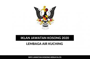 Lembaga Air Kuching ~ Pegawai Tadbir, Penolong Pegawai Tadbir, Pembantu Awam & Pelbagai Jawatan