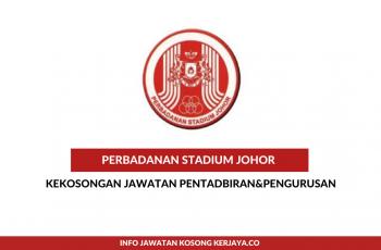 Perbadanan Stadium Johor ~ Pembantu Awam,Pembantu Kemahiran &Pemandu Kenderaan