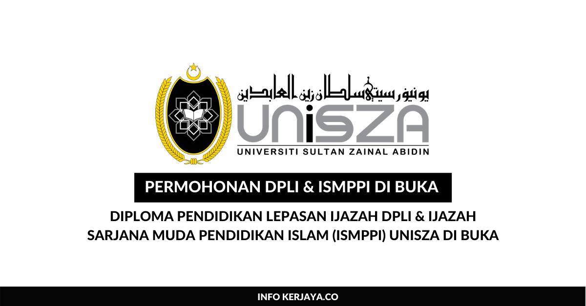 Permohonan Diploma Pendidikan Lepasan Ijazah Dpli Ijazah Sarjana Muda Pendidikan Islam Ismppi Unisza Di Buka