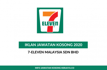 7-Eleven Malaysia ~ Warehouse Assistant, Assistant Manager & Pelbagai Jawatan Lain