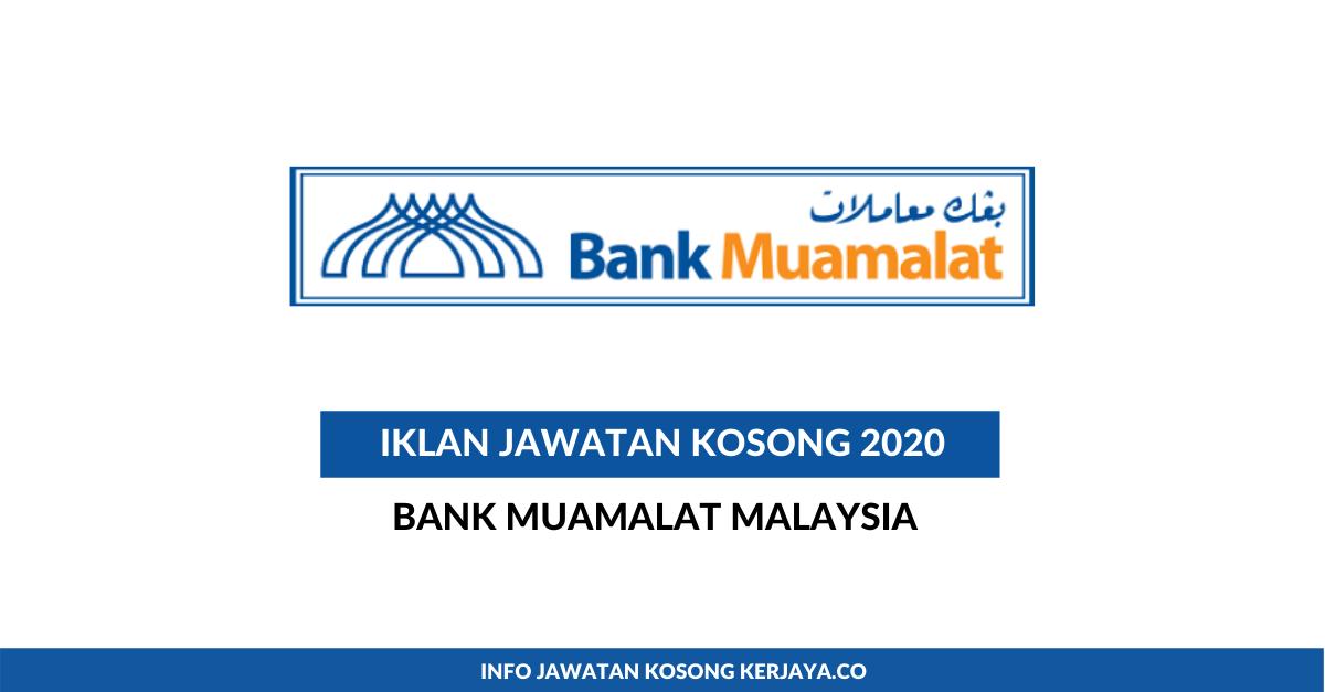 Jawatan Kosong Terkini Bank Muamalat Malaysia ~ Internship ...