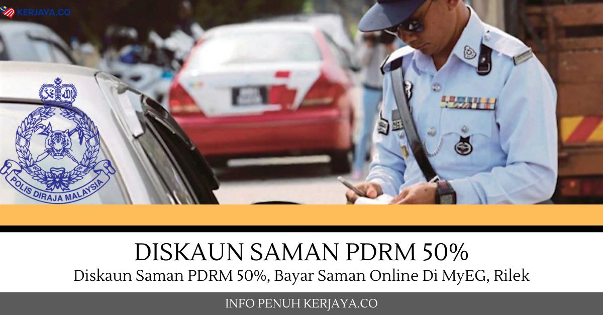 Pdrm Beri Diskaun 50 Bayar Saman Secara Online