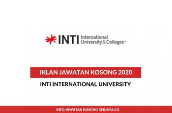 Inti International University ~ Pelbagai Kekosongan Jawatan