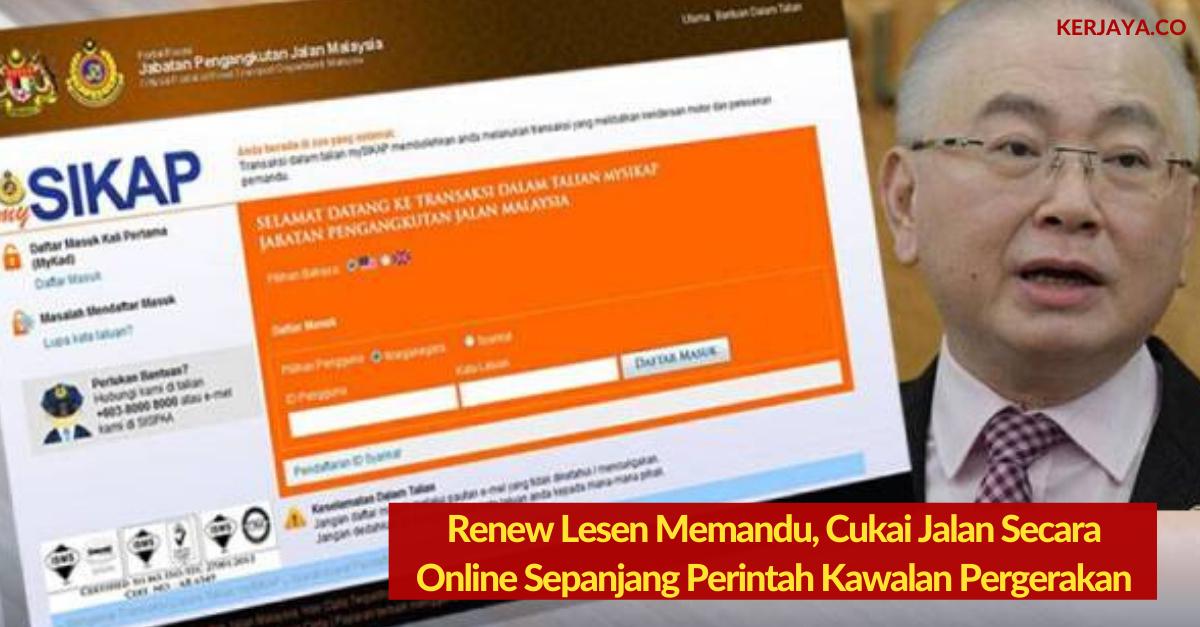 Renew Lesen Memandu Cukai Jalan Secara Online Sepanjang Perintah Kawalan Pergerakan