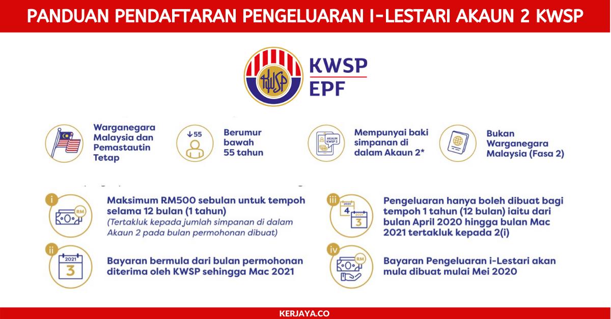 Soalan Lazim Pendaftaran Pengeluaran I Lestari Akaun 2 Kwsp Secara Online