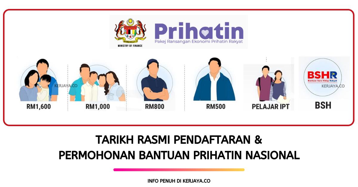 Tarikh Rasmi Pendaftaran Permohonan Bantuan Prihatin Nasional Pakej Rangsangan Ekonomi Prihatin Rakyat Prihatin