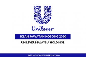 Unilever Malaysia Holdings ~ Pelbagai Kekosongan Jawatan