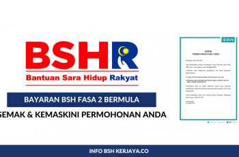 bayaran bsh fasa 2 bermula