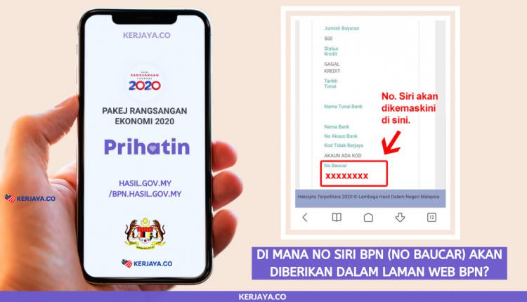 Di Mana No Siri BPN (No Baucar) Akan Diberikan Dalam Laman Web BPN_