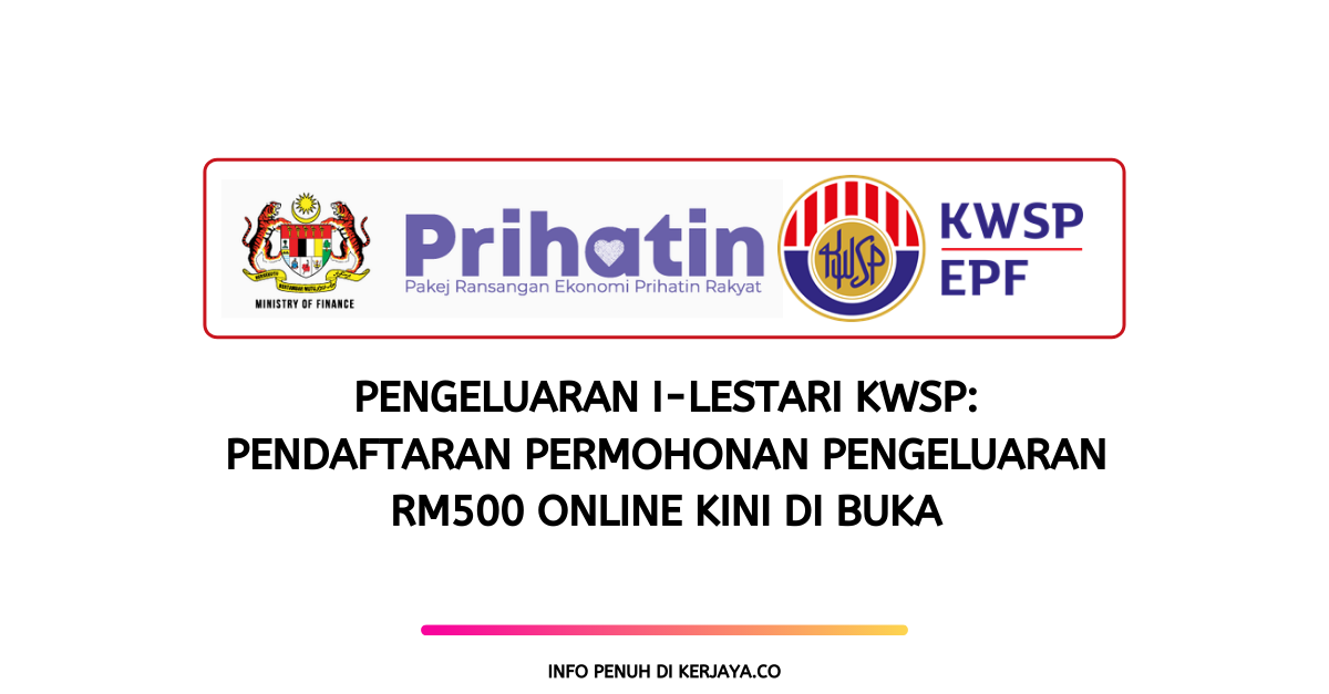 I Lestari Kwsp Pendaftaran Permohonan Pengeluaran Online Email Pos