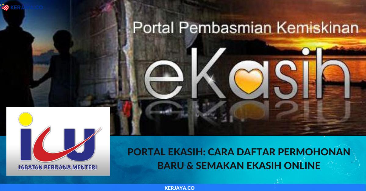 Portal Ekasih Cara Daftar Permohonan Baru Semakan Ekasih Online