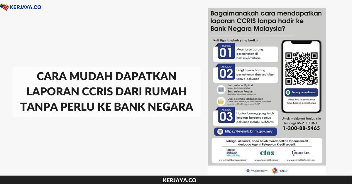 Cara Mudah Dapatkan Laporan Ccris Dari Rumah Tanpa Perlu Ke Bank Negara
