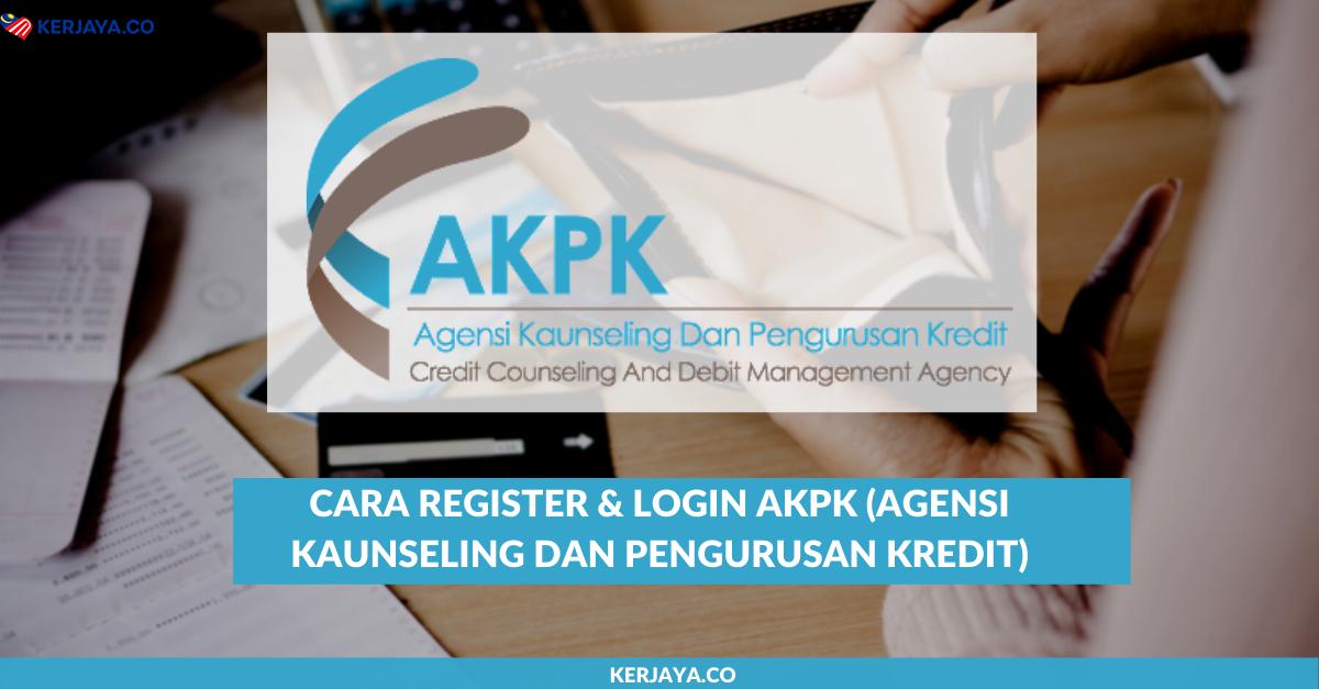 Cara Register Login Akpk Agensi Kaunseling Dan Pengurusan Kredit