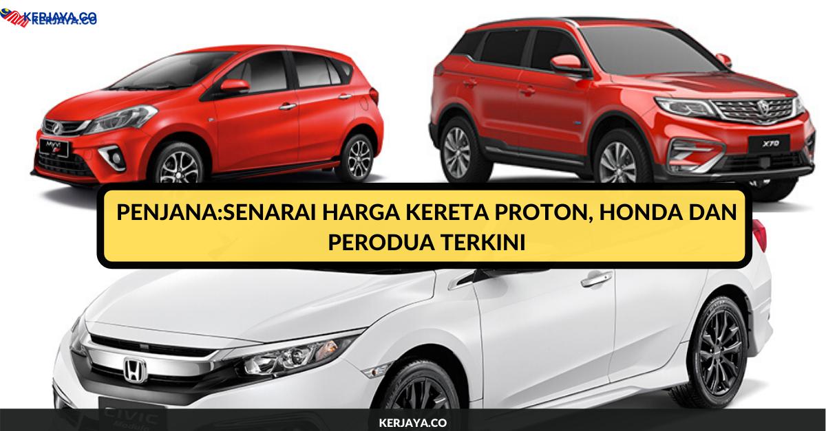 Penjana Senarai Harga Kereta Proton Honda Dan Perodua Terkini