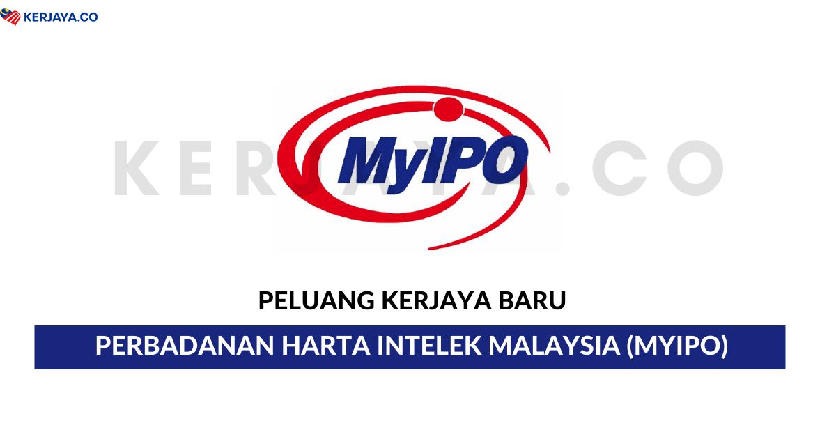Jawatan Kosong Terkini Perbadanan Harta Intelek Malaysia Myipo Akauntan Pegawai Harta Intelek Pekerja Sambilan Harian Kerja Kosong Kerajaan Swasta