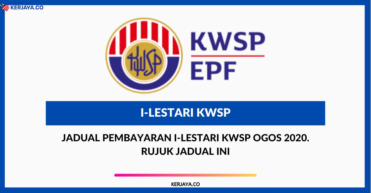 I Lestari Kwsp Untuk Bulan Oktober Check Tarikh Pembayaran Disini