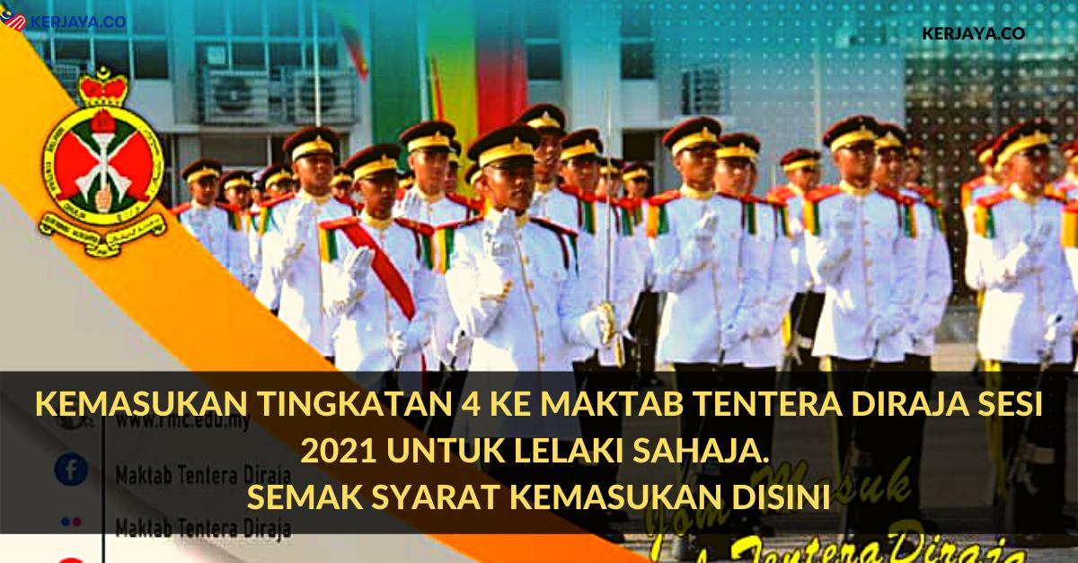 Kemasukan Tingkatan 4 Ke Maktab Tentera DiRaja Sesi 2021 ...