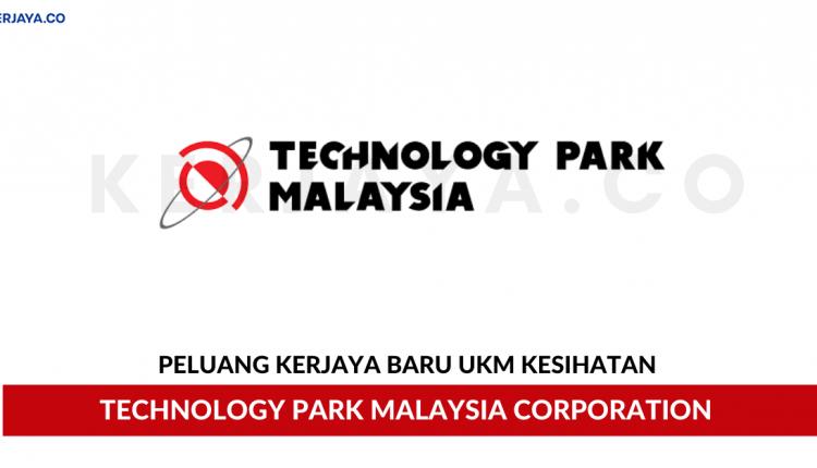 Technology Park Malaysia Corporation Sdn Bhd • Kerja ...