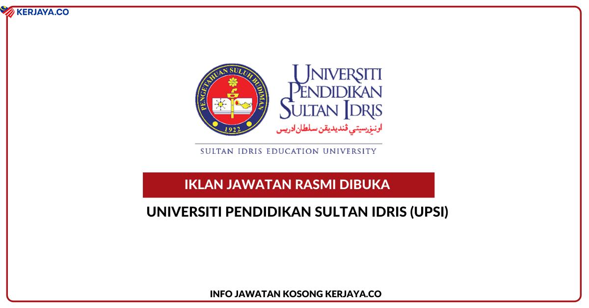 Jawatan Kosong Terkini Universiti Pendidikan Sultan Idris ...