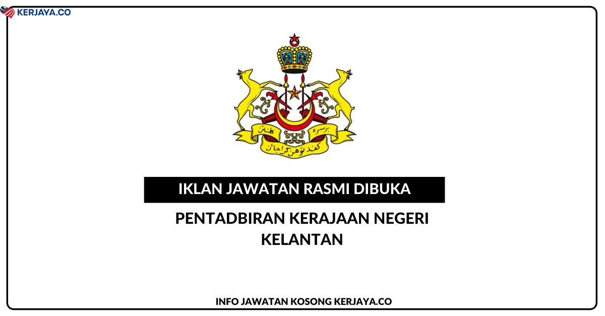 Jawatan Kosong Terkini SUK Kelantan • Kerja Kosong ...