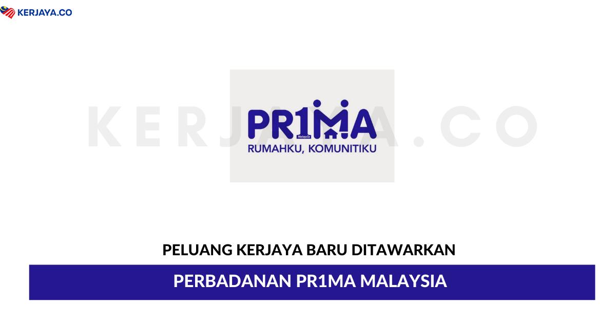 Jawatan Kosong Terkini Perbadanan Pr1ma Malaysia • Kerja ...
