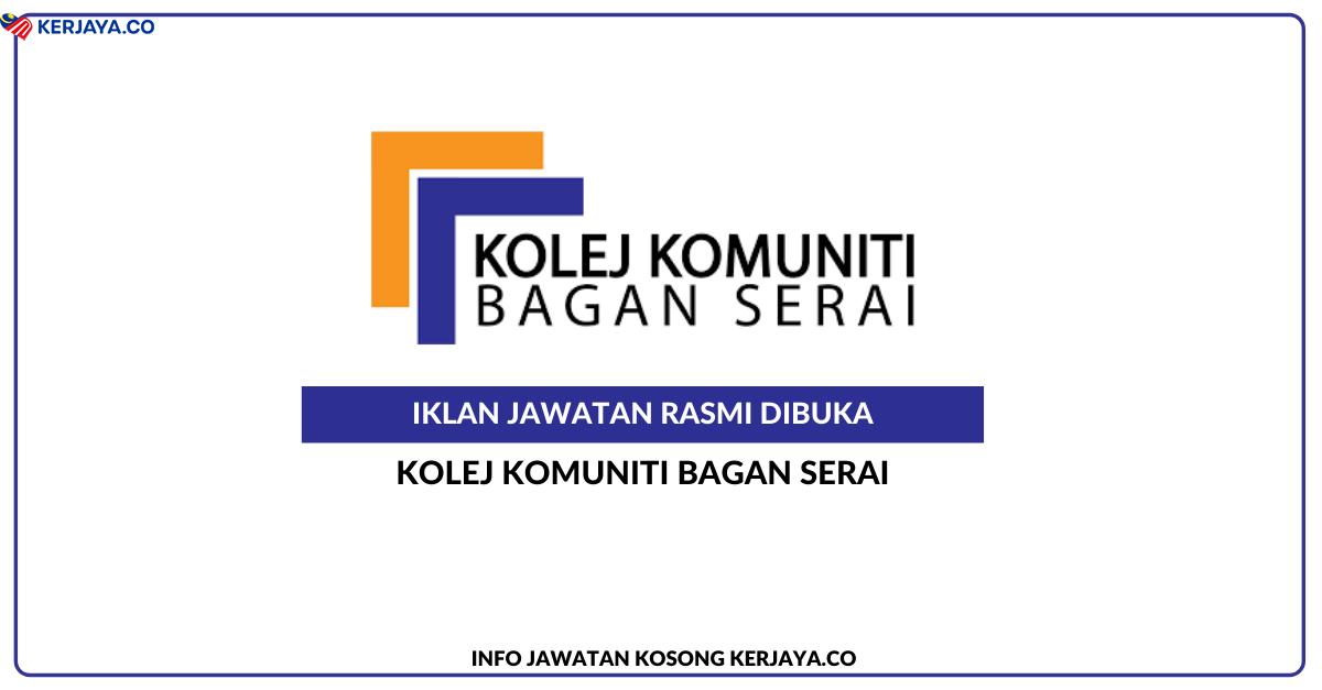 Jawatan Kosong Terkini Kolej Komuniti Bagan Serai • Kerja ...